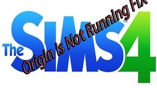 Origin is Not Running Sims 4 error fix 2015