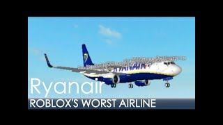 Ryanair | Whats ROBLOX's worst airline really like?