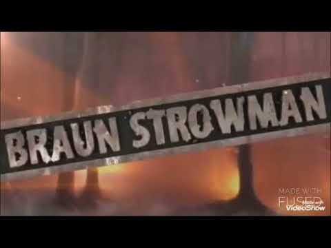W.F.W Braun Strowman Theme Logo Song