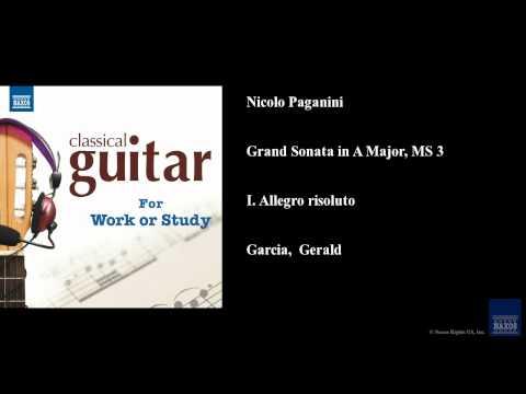 Nicolo Paganini, Grand Sonata in A Major, MS 3, I. Allegro risoluto