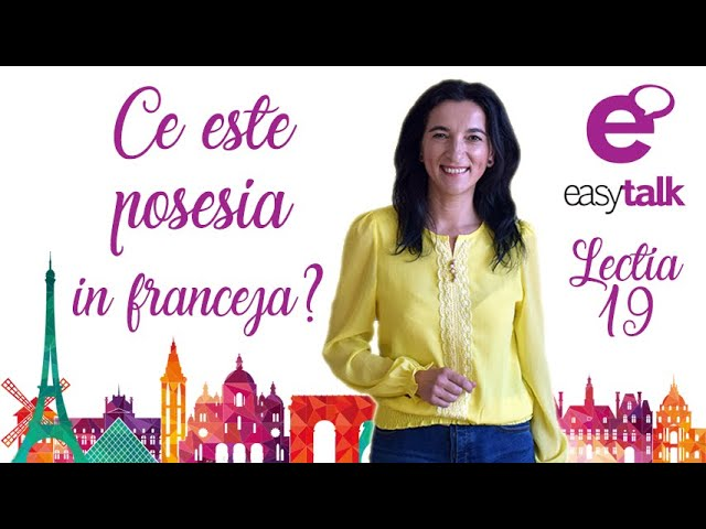 ADJECTIVUL POSESIV | Limba franceza | Lectia 19 (gramatica)