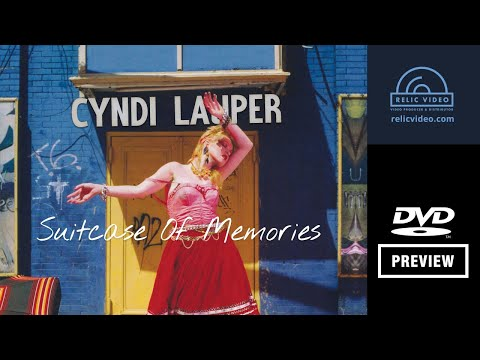 Cyndi Lauper - DVD Suitcase Of Memories [PREVIEW]