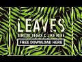 Dimitri Vegas Like Mike Leaves Original Mix mp3