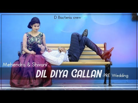 mahendra-&-shivani-pre-wedding- -dil-diyan-gallan-song- -dbc