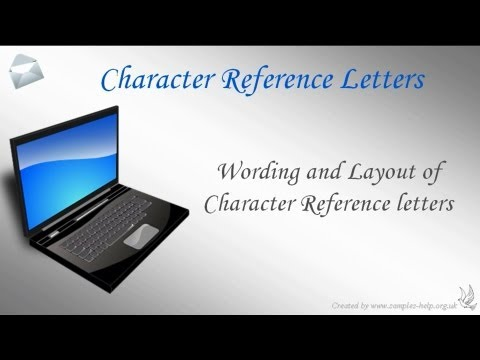 How To Write Character Reference Letters