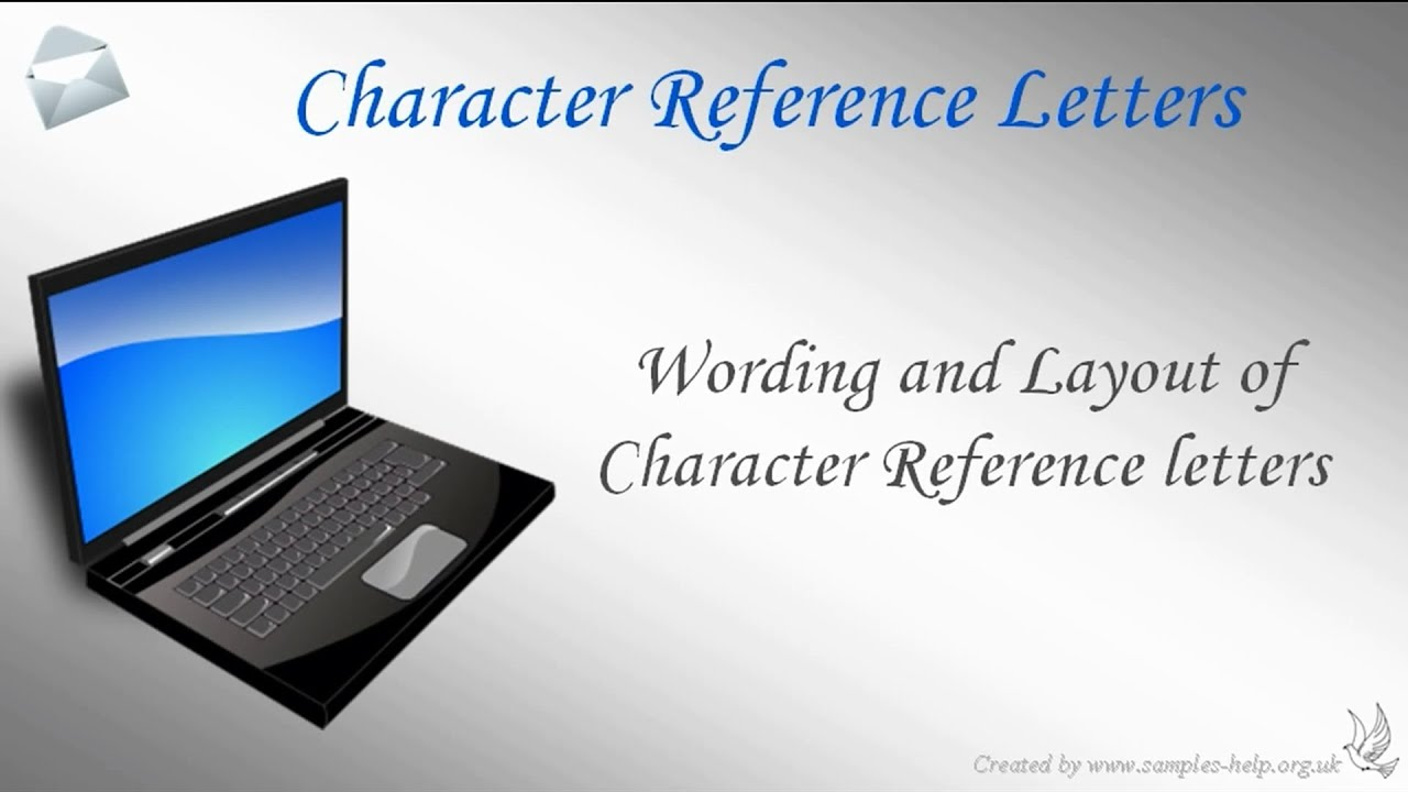 How to write Character Reference Letters YouTube