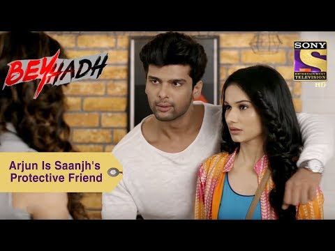 Your Favorite Character | Arjun Is saanjh's Protective Friend | Beyhadh