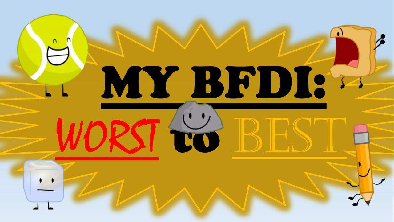 MyWorstToBest: BFDI