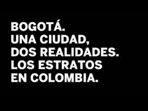 Bogotá una ciudad dos realidades. Los estratos de Colombia   Internacional
