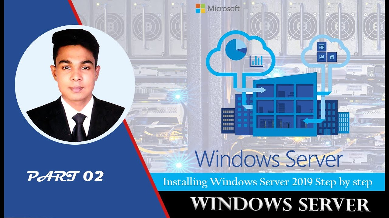 Installing Windows Server 2019 Step by step