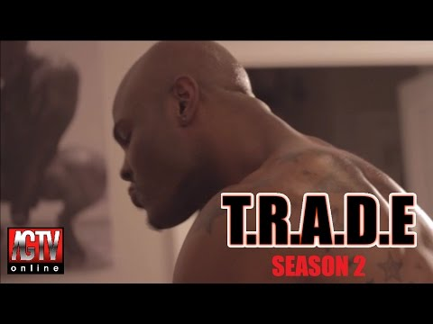 TRADE Season 2  Episode 1 #TradingSecrets IG: @TradeTheSeries
