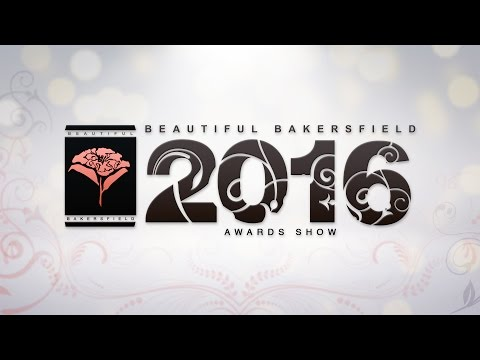 2016 Beautiful Bakersfield Awards