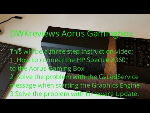 Aorus GTX 1080 Gamingbox Connection and Troubleshooting firmware update