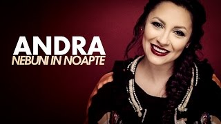 Repeat youtube video Andra - Nebuni In Noapte (Lyric Video)