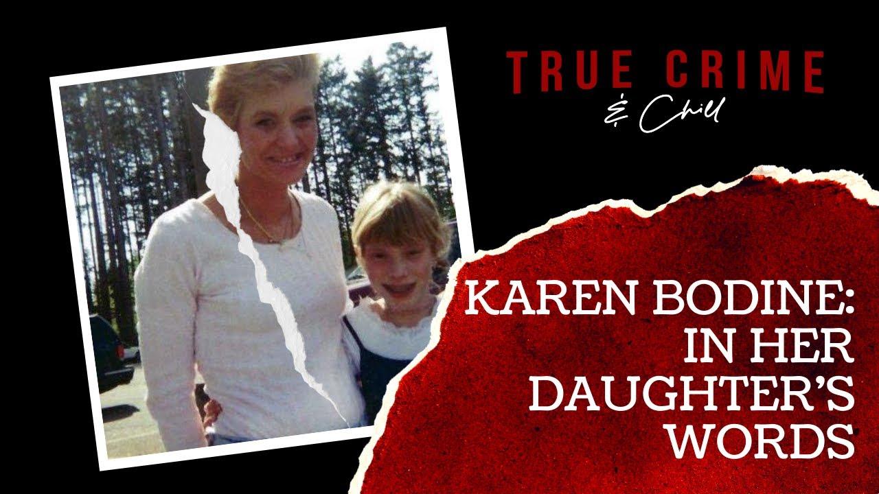 Karen Bodine: In Her Daughter's Words