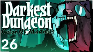 Baer Plays Darkest Dungeon: The Color of Madness (Ep. 26) thumbnail