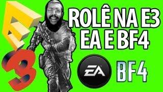 ROLÊ NA E3 - EA E BF4