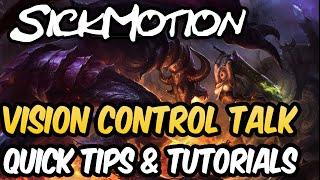 SickMotion - Vision Control Talk - League of Legends