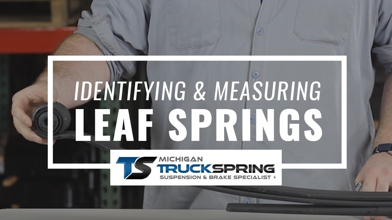 How to Measure Leaf Springs