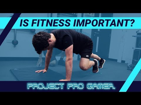 Is Fitness Important In Becoming A Pro Gamer?