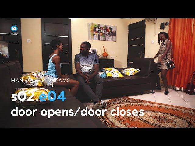 MAN OF HER DREAMS: S02E04 – Door Closes/Door Opens…