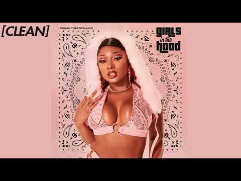 [CLEAN] Megan Thee Stallion – Girls in the Hood