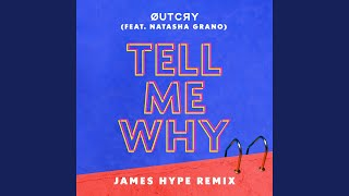 Play Tell Me Why (feat. Natasha Grano) (James Hype Remix)