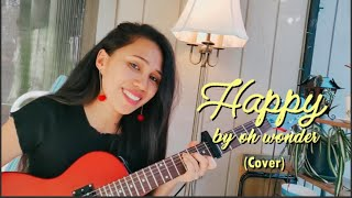 Happy Oh wonder (cover) 2020