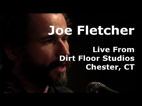 Joe Fletcher Set in Hi Def - Live From Dirt Floor - Mar 1, 2014