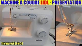 machine à coudre lidl silvercrest présentation test avis Sewing Machine Nähmaschine
