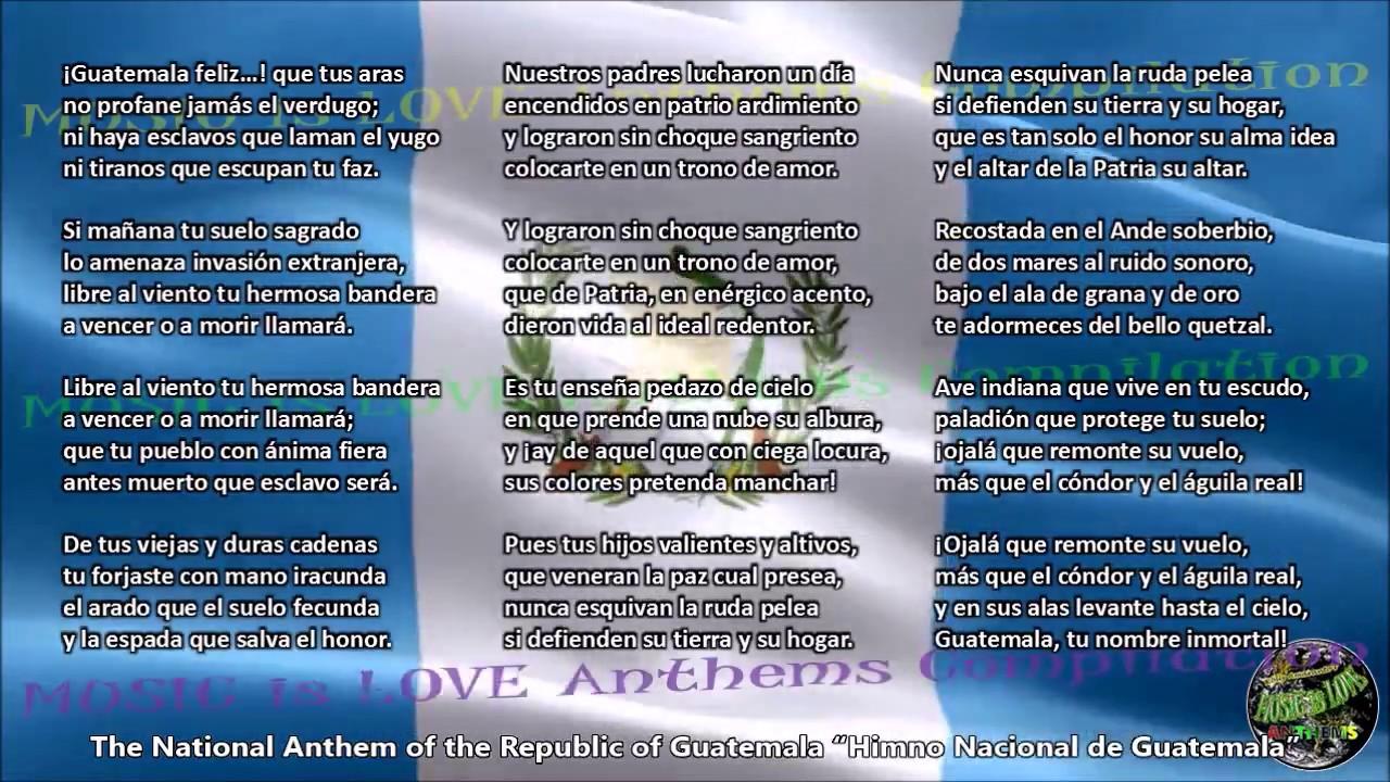 Guatemala National Anthem With Music Vocal And Lyrics Spanish W English Translation