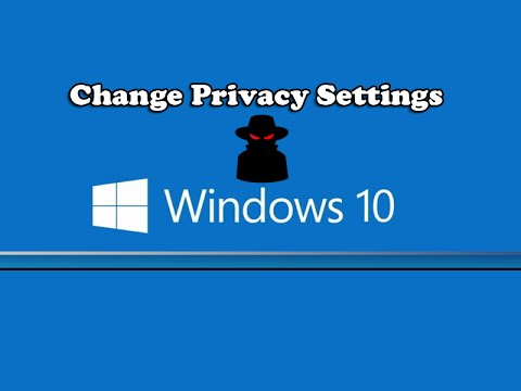 How to Change Windows 10 Privacy Settings