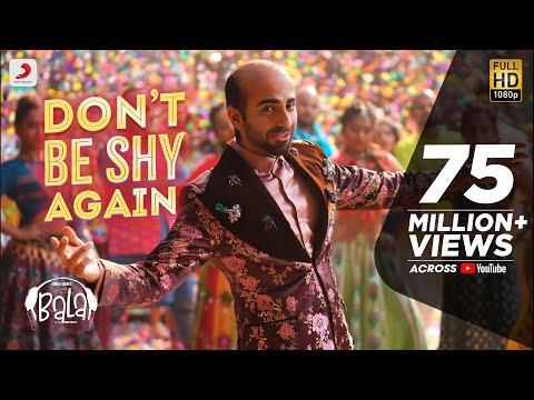 Don't Be Shy Again - Bala|Ayushmann| Badshah|Yami|Bhumi|Shalmali|Gurdeep| Sachin - Jigar|Dr.Zeus