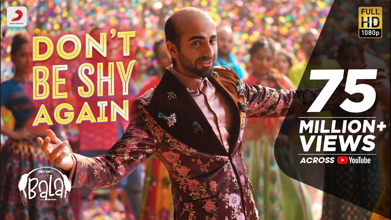Don't Be Shy Again - Bala|Ayushmann| Badshah|Yami|Bhumi|Shalmali|Rouge| Sachin - Jigar|Dr.Zeus