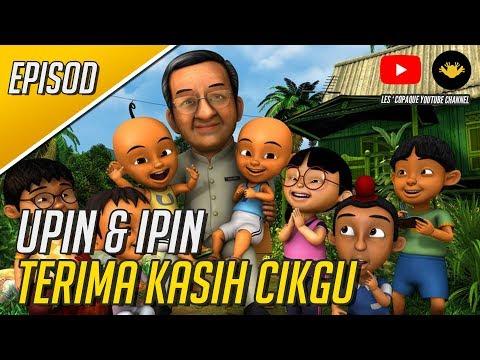 Upin & Ipin - Terima Kasih Cikgu (Full Episode)