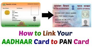 Link AADHAAR Card To Your PAN Card