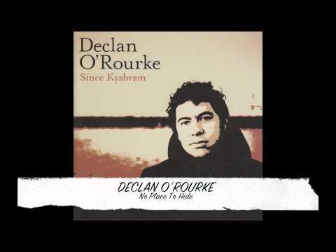 Declan O'Rourke - No Place To Hide