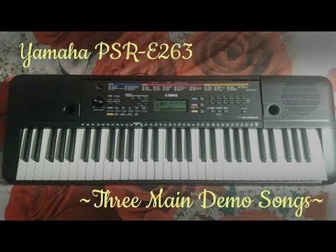 Yamaha PSR-E263 - Three Main Demo Songs