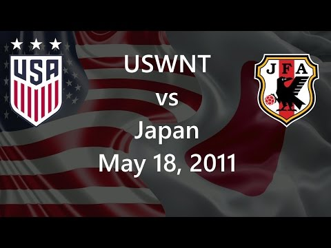 USWNT vs Japan May 18, 2011