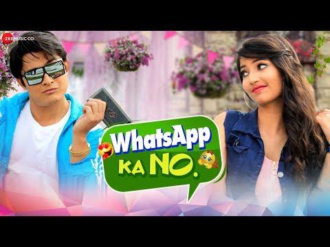 WhatsApp Ka No - Official Music Video | Vivek Borah & Angel Rai | Nakash Aziz