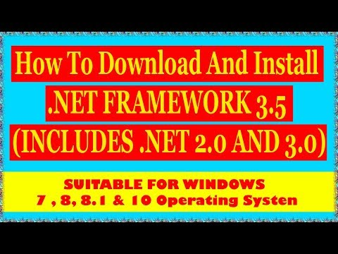 How To Download And Install  .NET FRAMEWORK 3.5 (INCLUDES .NET 2.0 AND 3.0)