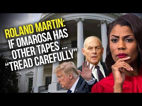 "Roland Martin Talks Omarosa, Trump, Kelly Recordings: ""If She Has Other Tapes … Tread Carefully"""
