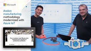 Andon manufacturing methodology modernized with Azure IoT