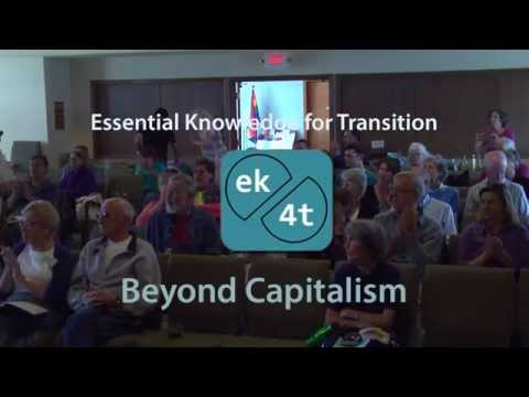 Essential Knowledge for Transition: Beyond Capitalism