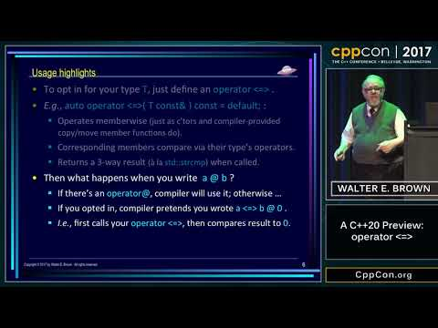 "CppCon 2017: Walter E. Brown ""A C++20 Preview: operator <=>"""