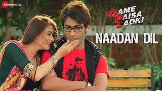Naadan Dil | Game Paisa Ladki | Amit Gupta & Madhvi Shrivastav | Deepanse & Sezal