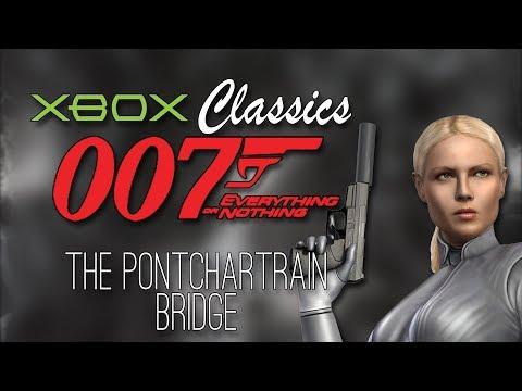 The Pontchartrain Bridge— 007 Everything or Nothing [Xbox Classics]