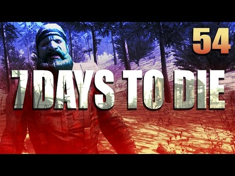 7 Days to Die: Meaty's Survival Story #54