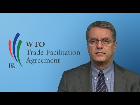 WTO Azevêdo: Trade Facilitation Agreement now in force