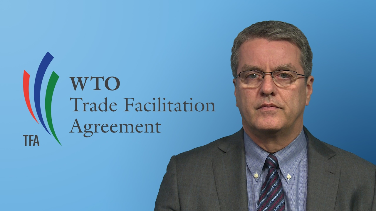 Wto Azevdo Trade Facilitation Agreement Now In Force Youtube